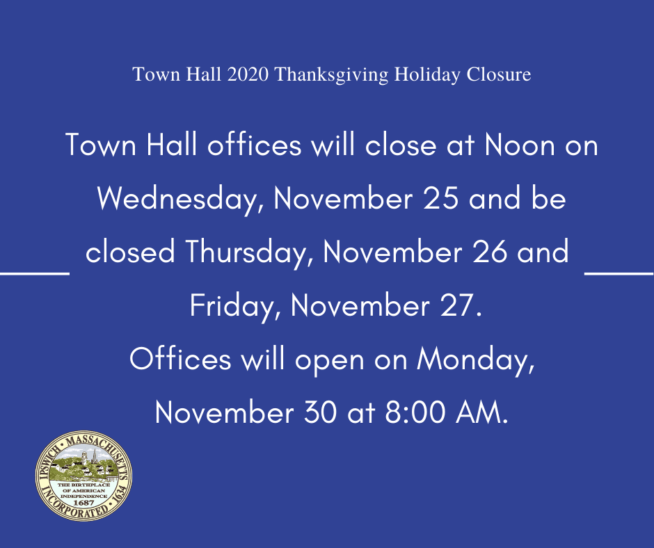 2020 Town Hall Thanksgiving Holiday Closing